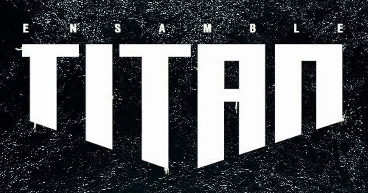 Ensamble Titan - Solo Letras