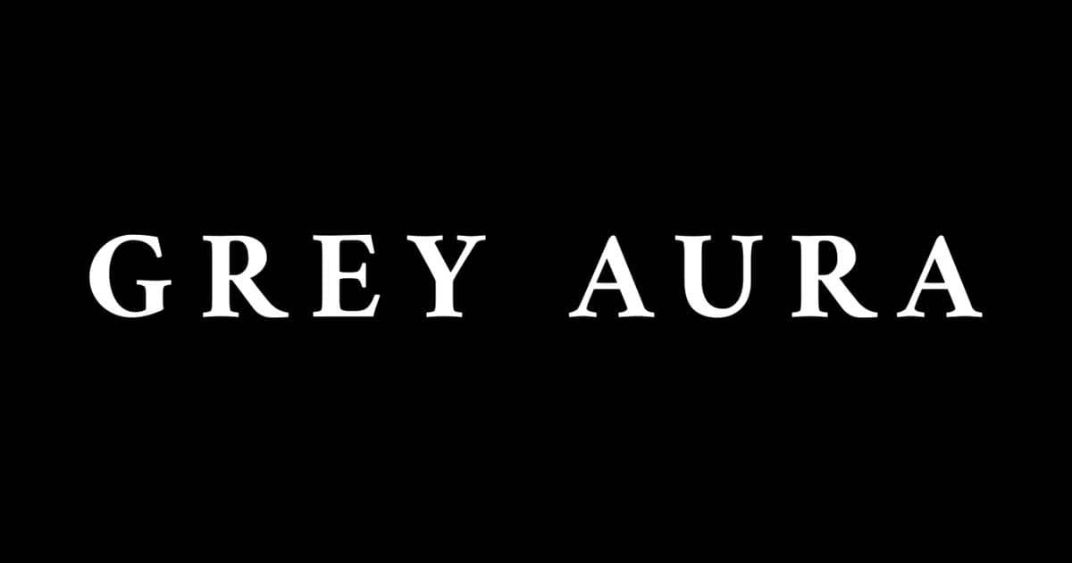 Grey Aura